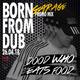 BORN FROM DUB PROMO MIX| Dood Who Eats Food - Dark Garage 15.03.18