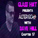 ÁLTER EGO (Radio Show) by Glass Hat #097 with DAVE HILL