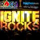 Ignite Rocks 115