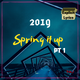 #Springitup Part 1 |Hip Hop - Dancehall| April 18, 2019