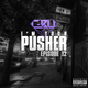 I'm Your Pusher Episode 12