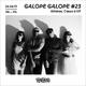 Galope Galope #23 - Athènes, Coeurs à Vif