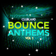 Bounce Anthems Vol 1