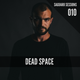 Saguaro Sessions 010 - Dead Space