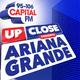 Capital Up Close Presents Ariana Grande - DJ Set