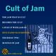 Cult of Jam #1 // 19/08/17