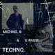 MICHAEL B & X-RAUM TECHNO BOOM