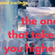 Mood Swings - 21/03/17 The one that takes you higher