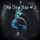 Trip Hop Mix #2