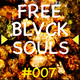 FREE BLVCK SOULS' Podcast - #007
