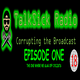 Talksick Radio Episode 1 - The one where they slag of cyclists