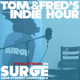 Tom and Fred's Indie Hour Podcast Wednesday 1st March 5pm