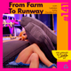 #141 From Farm to Runway
