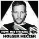 Holger Hecler - HOW I MET THE BASS #131