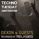 Techno Tuesday Amsterdam 103 (with guest Dolby D.) 22.01.2019
