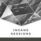 INSANE SESSIONS #001