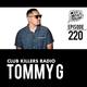 Club Killers Radio #220 - Tommy G