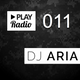 PLAY Radio 011 with DJ ARIA - Electro and Bass House Remixes