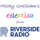 Micky Gwilliam's eclectica from Riverside Radio #83 18th April 2019
