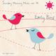 Sunday Morning Music vol. 14 - Early Bird