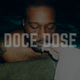 DOCE // DOSE