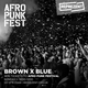 15.07.17 - Brown X Blue Full Show - Afropunk Special