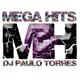 MEGA HITS / RADIO DISTAK - 21.02.2017 - DJ PAULO TORRES