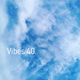 Vibes 40 (audio only)