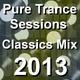 Pure Trance Sessions Classics Yearmix 2013