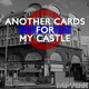 Another Cards For My Castle