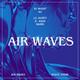 Air Waves Radio Show DJ Night #1 w/ Lil Hurty, K. Hase & Rarri (29.06.19)