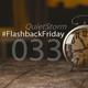 QUIETSTORM #FlashbackFriday 033 [Hour 4 ~ 11.26.06 @ 91.1 NX]