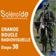 Solénoïde - Grande Boucle 30 - Fedayi Pacha, Ubikar, Arca, Zonk't, Fourmi, Vox Biggeri, Bill Vortex