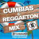 Cumbias & Reggaeton Mix