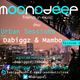 Moon-O-Deep Pres Urban Sessions Vol 2 Mixed By Dabiggz & Mambo