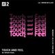 Touch 'N' Feel w/ Brian Vidal - 12th March 2018