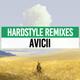 Hardstyle Remixes | Avicii