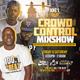 Crowd Control Mixshow | June 1st | Dj T.Raww
