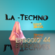 La Techno By CiscoYeah Episodio 44