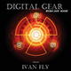 Ivan FLY - Digital Gear podcast #0017