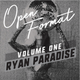 Ryan Paradise - Open Format Vol. 1