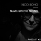 Travel With The Techno Nico Bono In Février 2K16