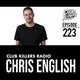 Club Killers Radio #223 - Chris English