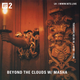 Beyond the Clouds w/ Masha - 20th February 2018