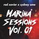 Rad Xavier x Sydney Ame - Marina Sessions Vol. 01