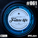 Future Life #061 | We Beat Records | Mixed by Exclaim | Future House
