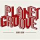 Planet Groove Radio Show #344 / Eclectic Vibes Episode - Radio Venere Sassari 28 01 2019