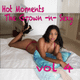 Hot Moments- The Grown -n- Sexy Vol 4