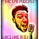 LPR Presents 'Act Like a DJ' 005 ~ w/ Mark Knight [PODCAST]