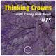 Thinking Crowns #18 w/ Casey van Reyk